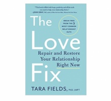 "Relationship Author Dr. Tara Fields' Love Advice: ""The Happiest Couples Don't Necessarily Have More or Less Conflict"""