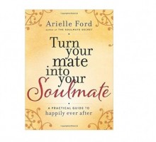 Arielle Ford Gives Relationship Advice in New Book 'Turn Your Mate Into Your Soulmate'