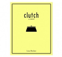 Find Your 'Clutch': Relationship Advice from Author Lisa Becker