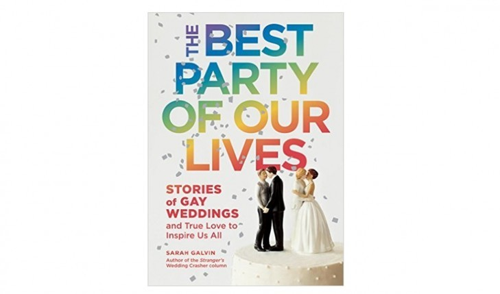 "Cupid's Pulse Article: Relationship Advice From 'The Best Party of Our Lives' Author Sarah Galvin: ""Love is the Same for Everybody"""