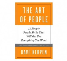 Relationship Advice: Author Dave Kerpen Talks 11 People Skills and Dating Tips