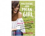 Melissa Ambrosini shares her best relationship and love advice in our exclusive author interview about her new book 'Mastering Your Mean Girl.'