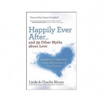 Author Interview: Linda & Charlie Bloom Talk Relationship Advice, Debunk Myths About Love