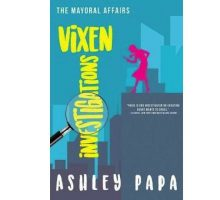 Author Interview: Ashley Papa Shares Relationship Advice & Discusses New Book, 'Vixen Investigations: The Mayoral Affairs'