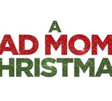 Movie Review: 'A Bad Moms Christmas' Is A Spirited Sequel Full Of Laughs